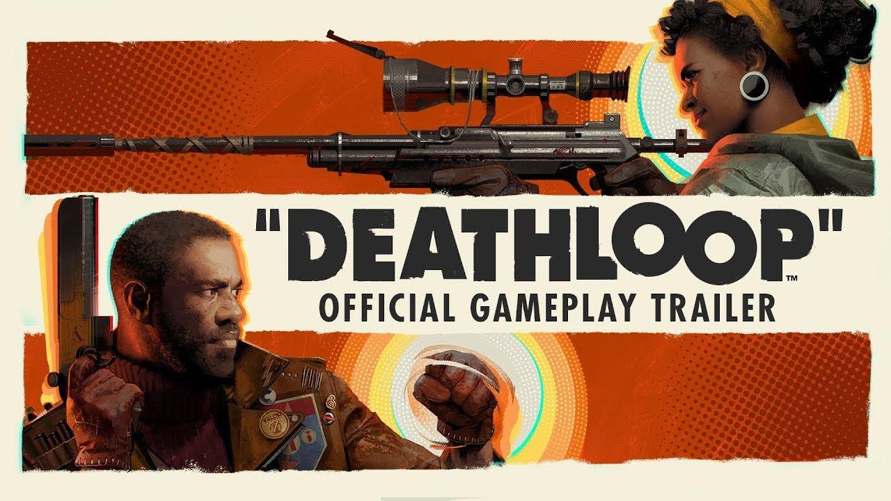 DEATHLOOP - Gameplay Reveal Trailer - YouTube