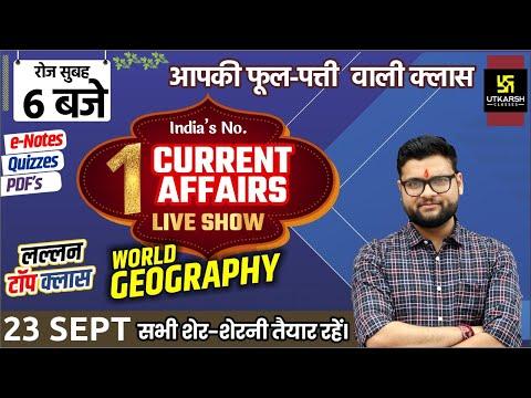 23 September | Daily Current Affairs #661 | World Geography | For All Exam | Kumar Gaurav Sir