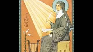Hildegard von Bingen: O Clarissima Virga, Responsorium