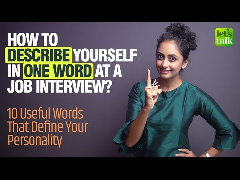 Job Interview Question - Tell me something about yourself? Power Words To Describe Your Personality