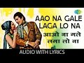 Download Aao Na Gale Laga Lo Na with lyrics | आओ ना गले लगा लो ना गाने के बोल | Mere jeevan Saathi | Tanuja MP3 song and Music Video