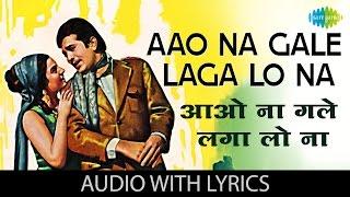 Aao Na Gale Laga Lo Na with lyrics | आओ ना गले लगा लो ना गाने के बोल | Mere jeevan Saathi | Tanuja