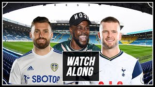 Leeds vs Tottenham LIVE WITH EXPRESSIONS OOZING