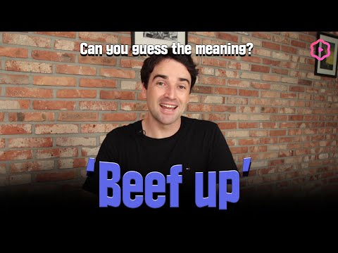 "English Expression ""Beef Up"" 