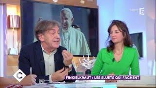 Finkielkraut : les sujets qui fâchent - C à Vous - 13/09/2017
