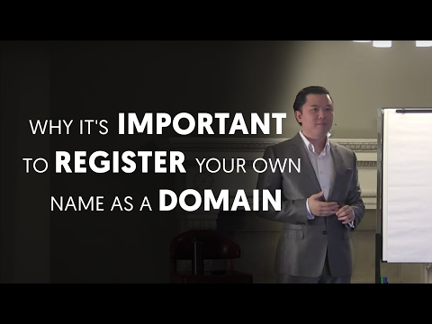 Why it's Damn Important To Register Your Own Name as a Domain - Dan Lok