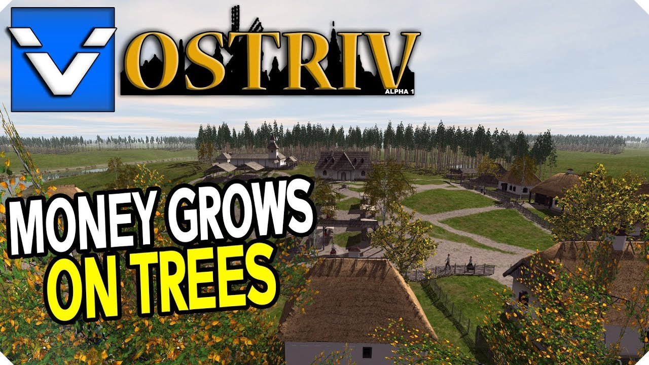 Ostriv Alpha 1 Money Grows On Trees Gameplay Let S Play Part 10 Youtube