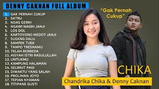Denny Caknan Full Album Gak Pernah Cukup Chandrika Chika MP3