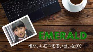 """以前アップした日髙麻鈴さんに捧げる曲:""""MarinⅢ(Emerald)""""に歌詞を付け..."""