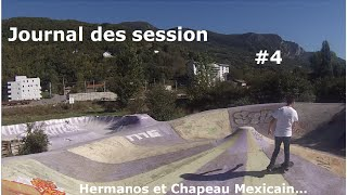 Journal des sessions #4 | | Hermanos et Chapeau mexicain | | 18 Octobre 2014