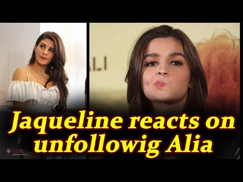 Jacqueline Fernandez SPEAKS UP on unfollowing Alia Bhatt on Instagram | FilmiBeat thumbnail