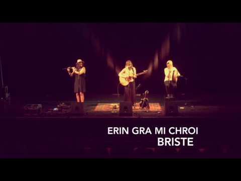 Briste - Erin Gra Mo Chroi