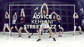 Advice (Kehlani) | Step Choreography