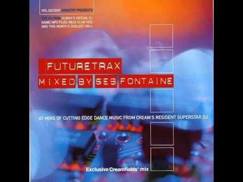 Seb Fontaine - Ministry Presents Futuretrax
