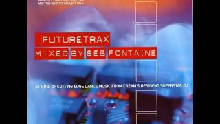 Seb Fontaine - Ministry Presents Futuretrax