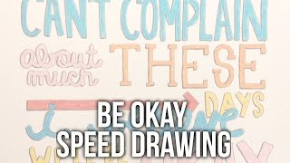 Speed Drawing: Be Okay by Oh Honey