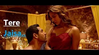 Tere Jaisa: SATYAMEVA JAYATE | Arko | Tulsi Kumar |John Abraham |Aisha Sharma|Lyrics|Bollywood Songs