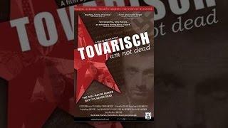 Tovarisch أنا لست ميتا