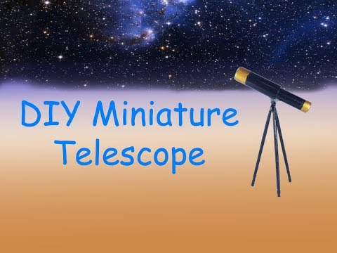 DIY Miniature Telescope