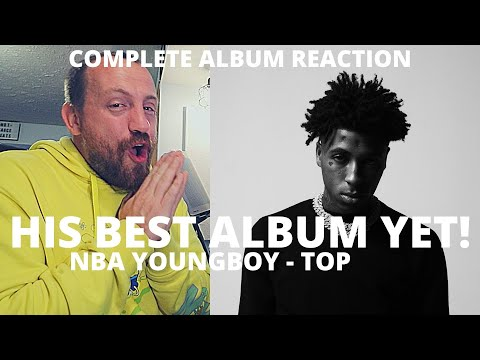 NBA YoungBoy – Top (BEST FULL ALBUM REACTION / REVIEW!) he went off on this!