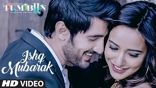Download Hindi Video Songs - ISHQ MUBARAK Video Song  || Tum Bin 2 || Arijit Singh | Neha Sharma, Aditya Seal & Aashim Gulati