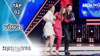HẸN NGAY ĐI - TẬP 2 - Vòng 1| Lên tận sân khấu cưa cẩm Quỳnh Anh Shyn vẫn nhận kết đắng