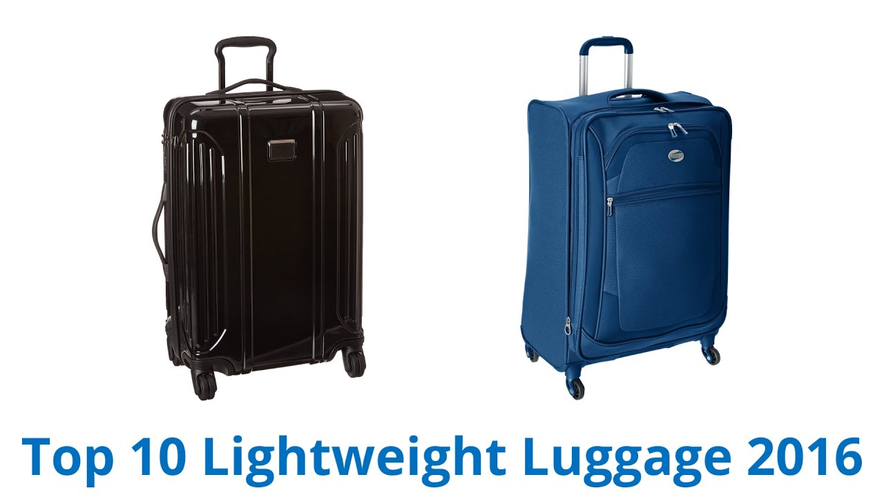 10 Best Lightweight Luggage 2016 - YouTube