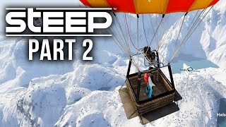 Steep Gameplay Walkthrough Part 2 - HOT AIR BALLOON JUMP & CUSTOMIZATION (Full Game)