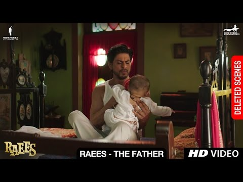 Raees - The Father | Deleted Scene | Shah Rukh Khan, Mahira Khan, Nawazuddin Siddiqui