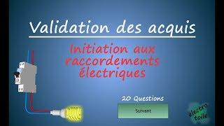 QCM Quizz initiation aux raccordements électrique