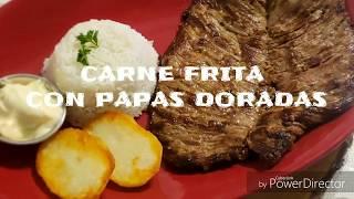 CARNE FRITA ESTILO ECUATORIANO FÁCIL Y PAPAS DORADAS