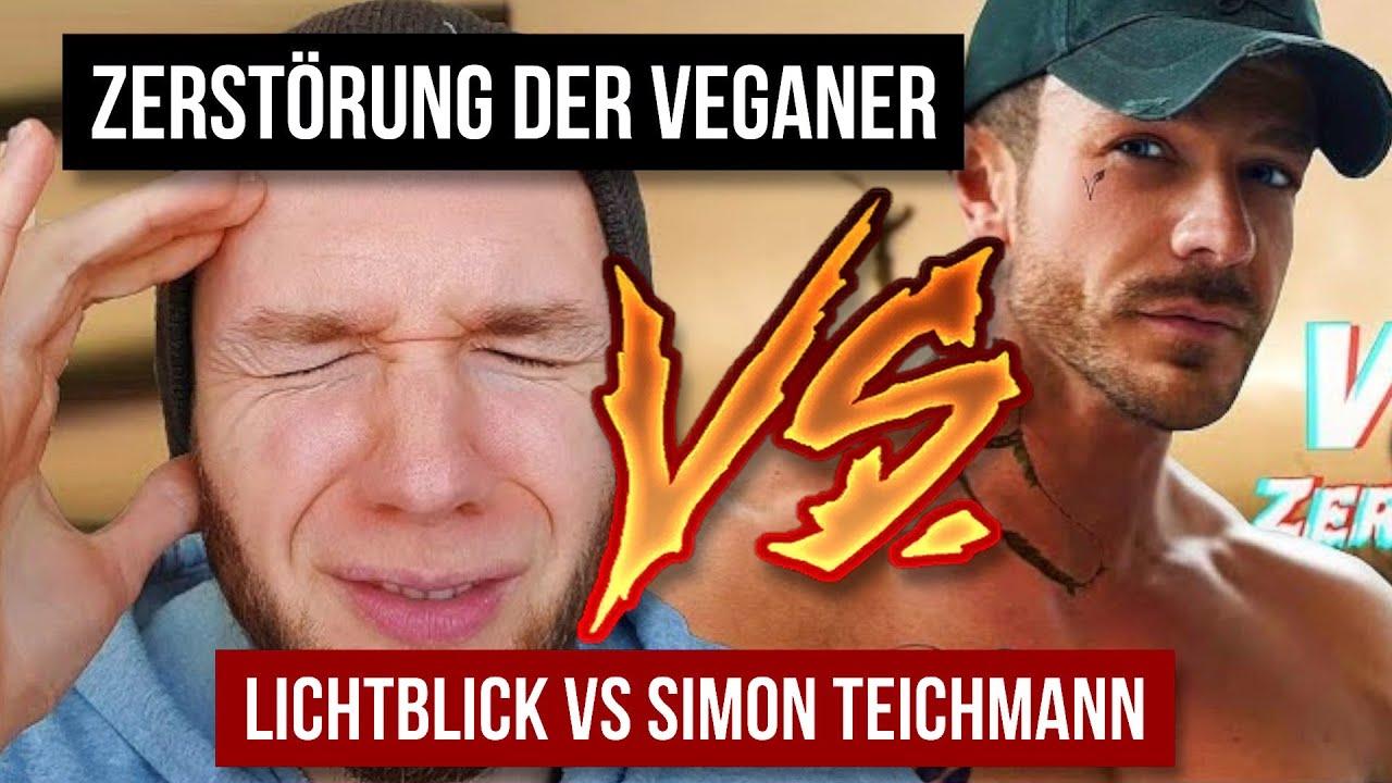 Zerstörung der Veganer • Lichtblick vs. Simon Teichmann