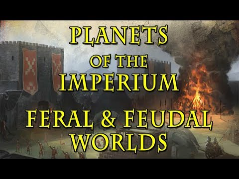 Warhammer 40k Lore - Feral and Feudal Worlds, Imperial Plane