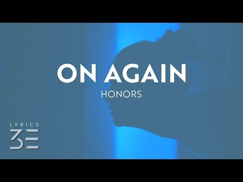 Honors & Molly Kate Kestner - On Again (Lyrics)