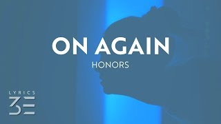 Honors & Molly Kate Kestner - On Again (Lyrics)