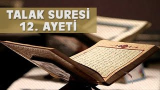 Talak Suresi 12. Ayeti | Kur'an-ı Kerim [Türkçe Meali]
