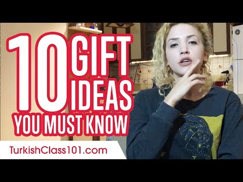 Learn the top 10 Gift Ideas You Must Know in Turkish