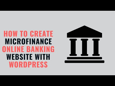 how to create microfinance online banking website with wordpress