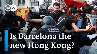 What Do Protests In Hong Kong And Barcelona Have In Common?   Dw News