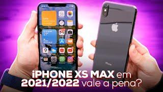iPhone Xs Max AINDA vale a pena em 2021 e 2022?