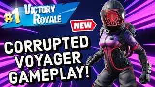 CORRUPTED VOYAGER Skin Gameplay À Fortnite