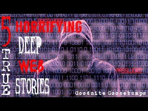5 Deep Web Horror Stories Feat BumpInTheNight