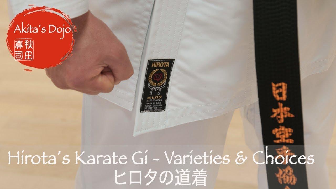 Hirota´s Karate Gi - Varieties and Choices  Dôgi made in Japan