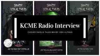 KCME Radio Interview - Braidy von Althuis