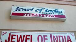 Jewel of India in Seattle (u district area)