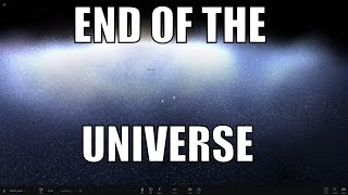THE END OF THE UNIVERSE - What Will Happen? Universe Sandbox ²