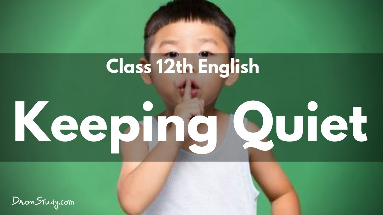 Poster design class 12 - Keeping Quiet Cbse Class 12 English Video Lecture In Hindi
