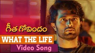 What The Life Song | Geetha Govindam | Vijay Deverakonda, Rashmika, Parasuram