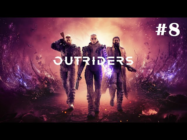 Outriders [Walkthrough Part 8] [No Commentary] [1440p] [Ultrawide] - Gameplay PC