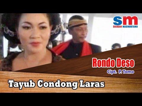 Tayub Condong Laras - Rondo Ndeso